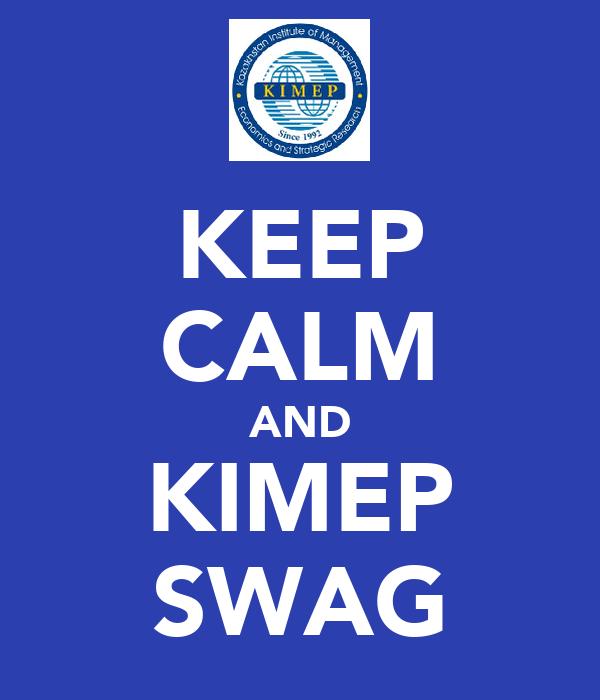 KEEP CALM AND KIMEP SWAG