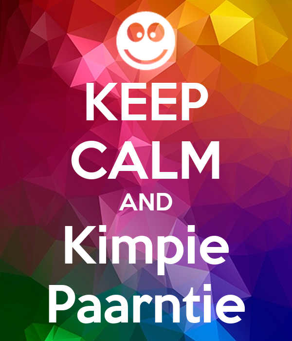 KEEP CALM AND Kimpie Paarntie