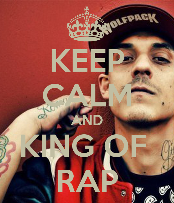 KEEP CALM AND KING OF  RAP