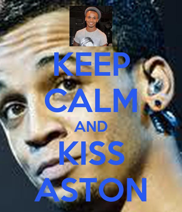 KEEP CALM AND KISS ASTON