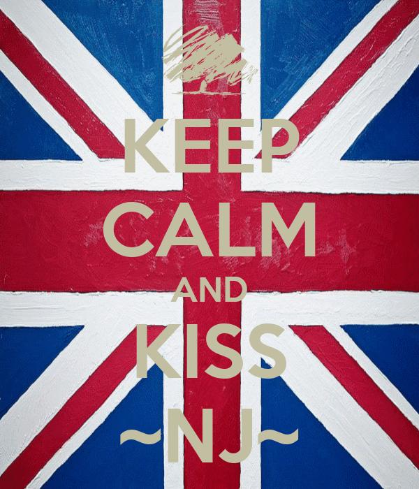 KEEP CALM AND KISS ~NJ~