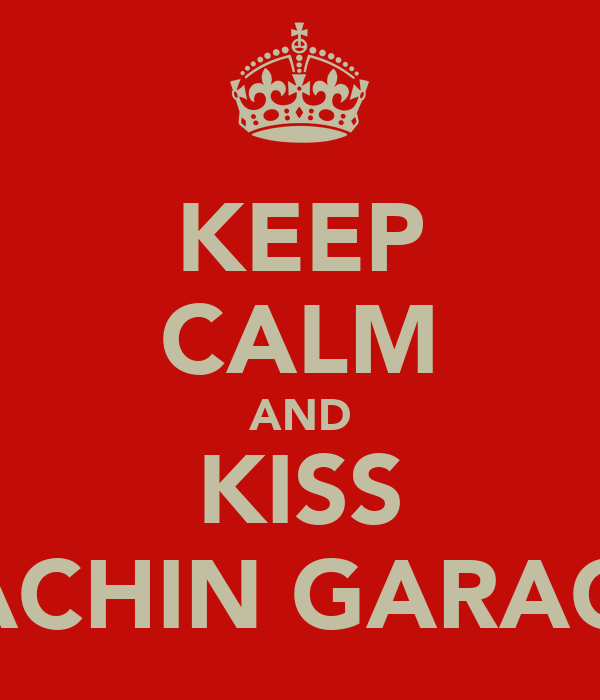 KEEP CALM AND KISS SACHIN GARACH