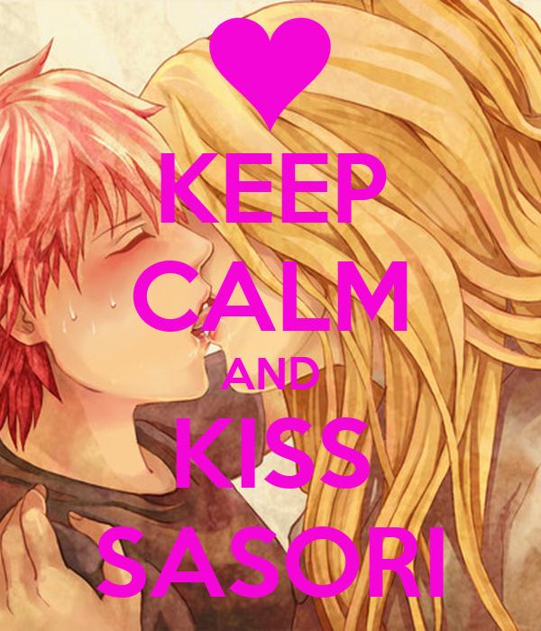 KEEP CALM AND KISS SASORI