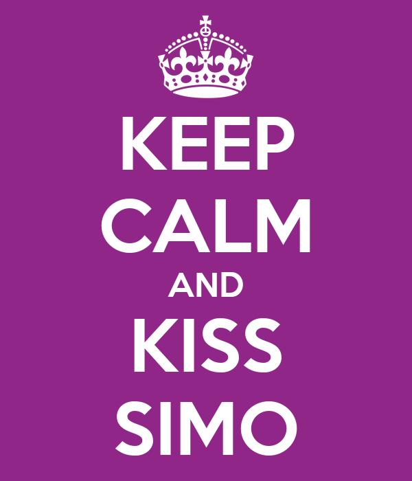 KEEP CALM AND KISS SIMO