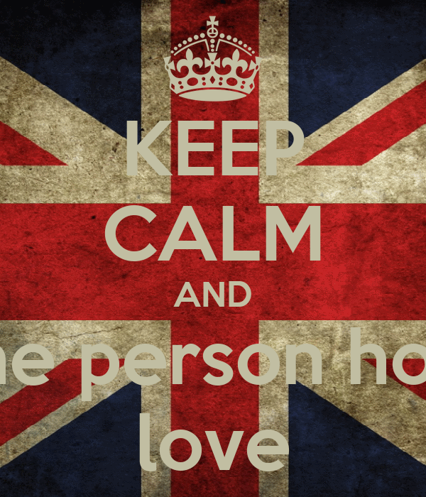 KEEP CALM AND Kiss the person how you love