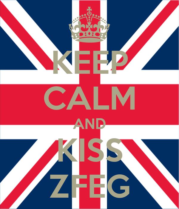 KEEP CALM AND KISS ZFEG