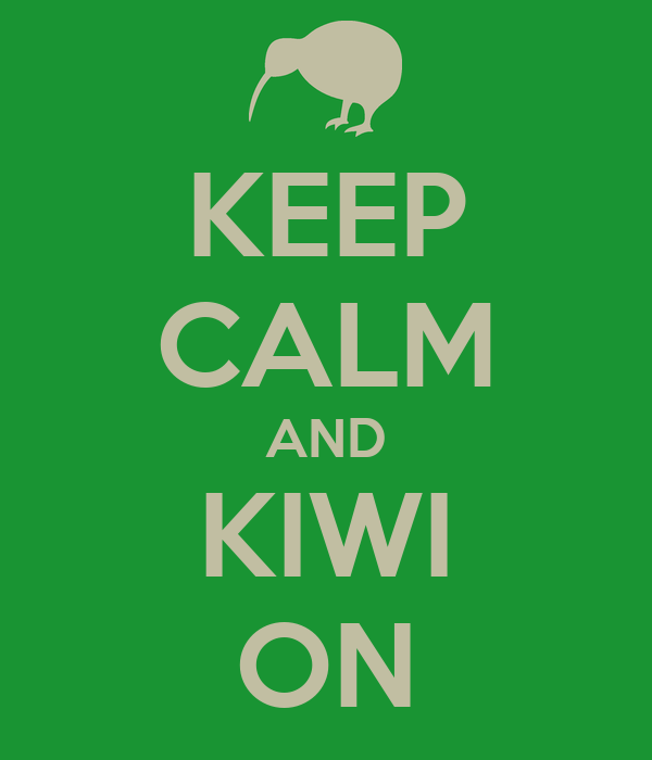 KEEP CALM AND KIWI ON