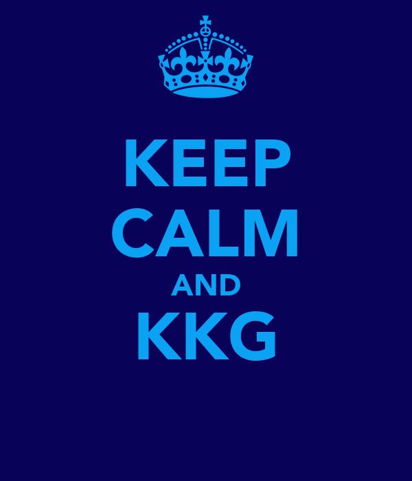 KEEP CALM AND KKG