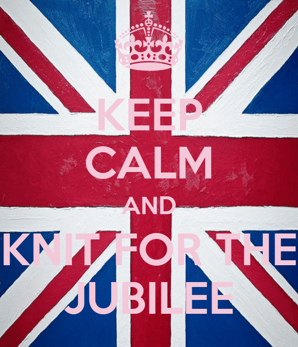 KEEP CALM AND KNIT FOR THE JUBILEE
