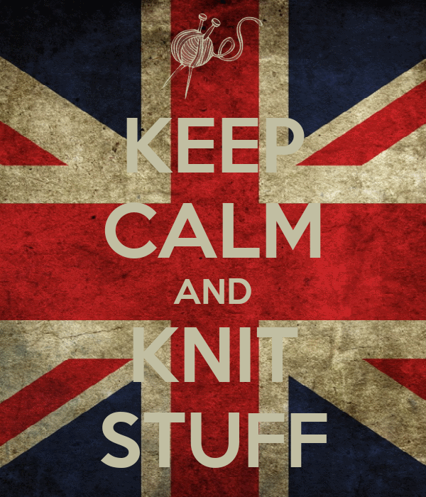 KEEP CALM AND KNIT STUFF