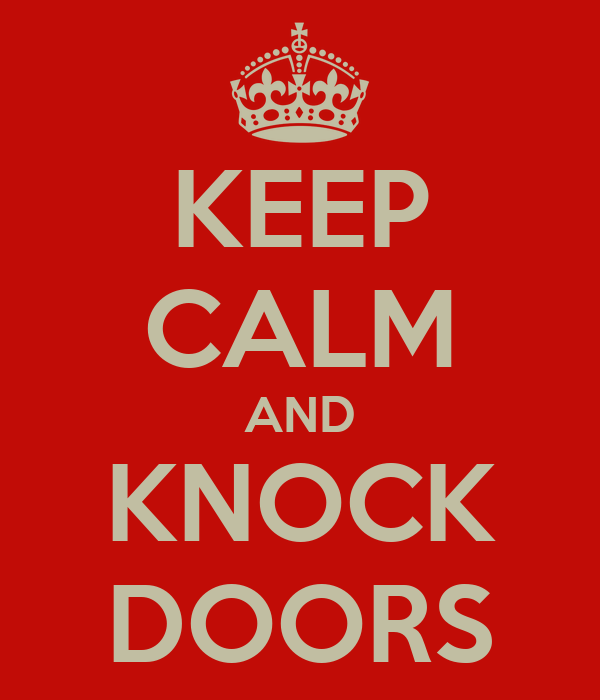 KEEP CALM AND KNOCK DOORS