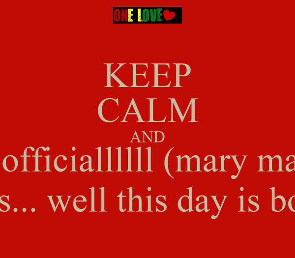 KEEP CALM AND KNOW... It's officiallllll (mary mary voice)......  yasssssssssssssssss!!! #31 more days... well this day is bout over so lets just say 30 mo days!