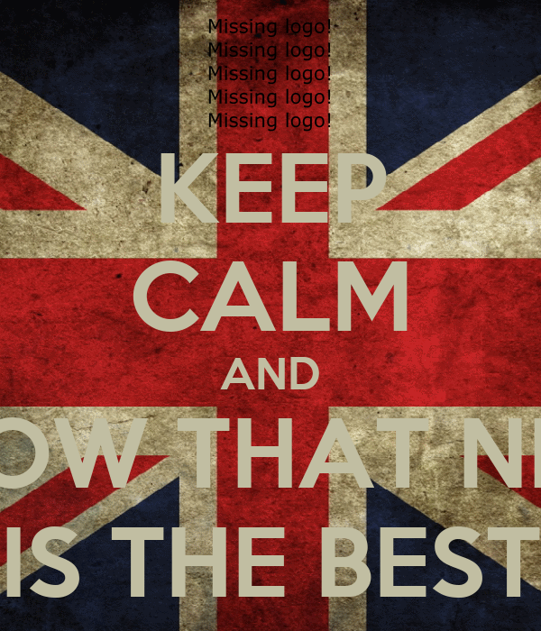 KEEP CALM AND KNOW THAT NICO IS THE BEST
