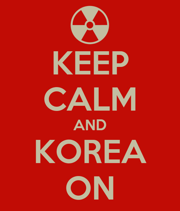 KEEP CALM AND KOREA ON