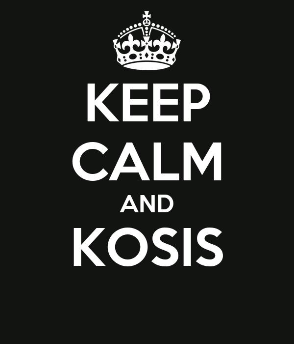 KEEP CALM AND KOSIS