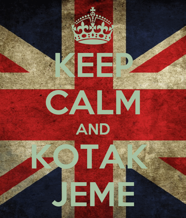 KEEP CALM AND KOTAK  JEME