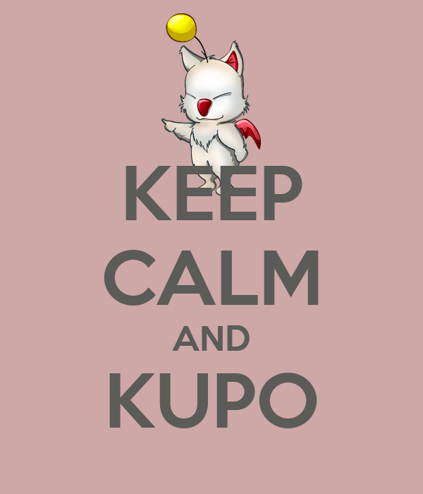 KEEP CALM AND KUPO