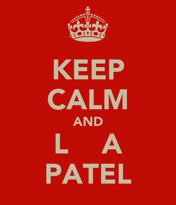 KEEP CALM AND L♥√ع A PATEL