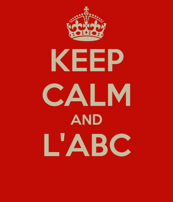 KEEP CALM AND L'ABC