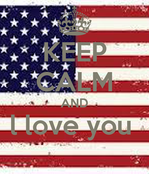 KEEP CALM AND l love you