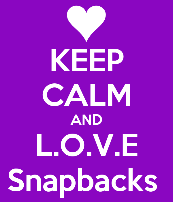 KEEP CALM AND L.O.V.E Snapbacks