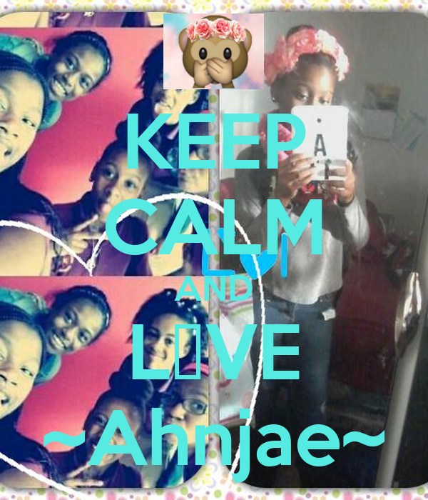 KEEP CALM AND L♥VE ~Ahnjae~