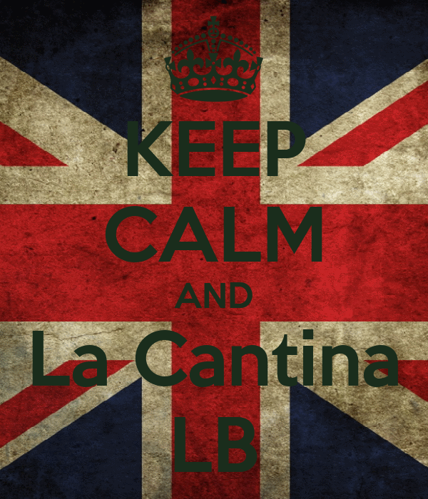 KEEP CALM AND La Cantina LB