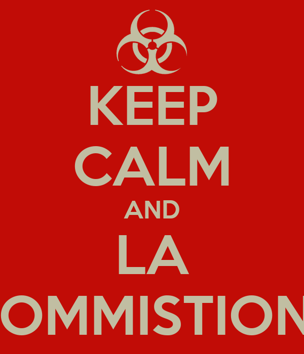 KEEP CALM AND LA COMMISTIONE