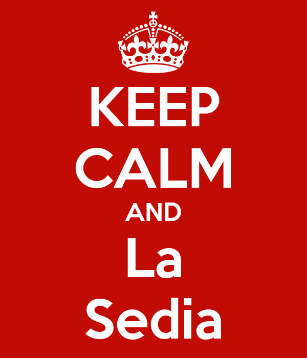KEEP CALM AND La Sedia