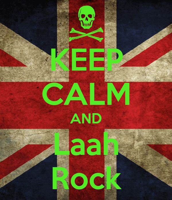 KEEP CALM AND Laah Rock