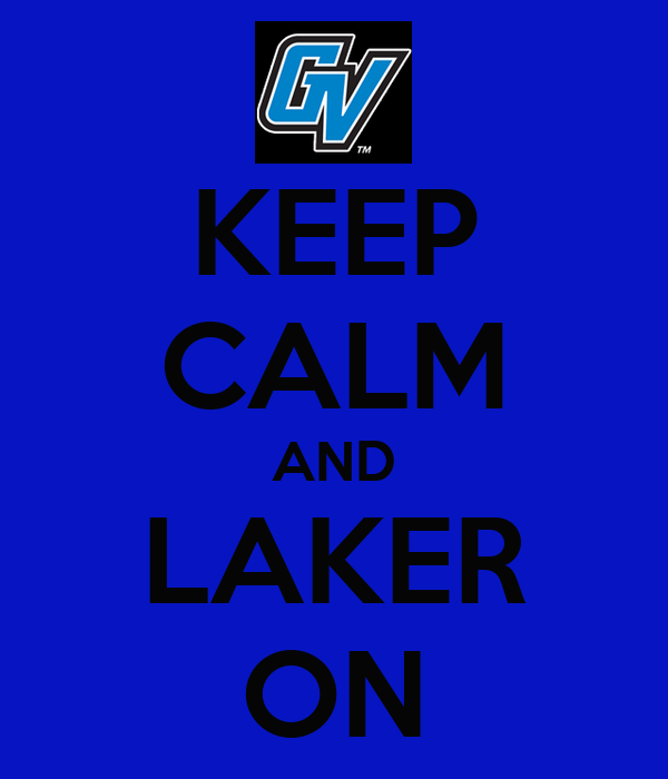 KEEP CALM AND LAKER ON