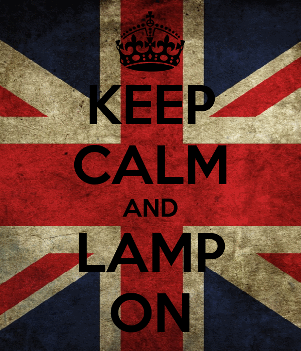 KEEP CALM AND LAMP ON