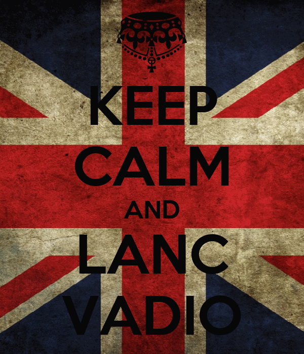 KEEP CALM AND LANC VADIO
