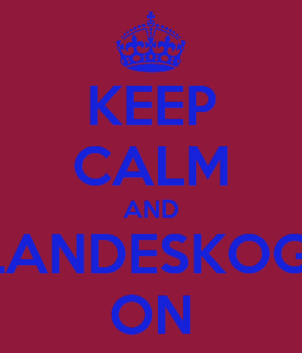 KEEP CALM AND LANDESKOG  ON