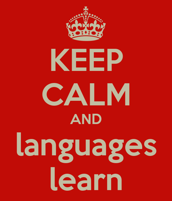 KEEP CALM AND languages learn