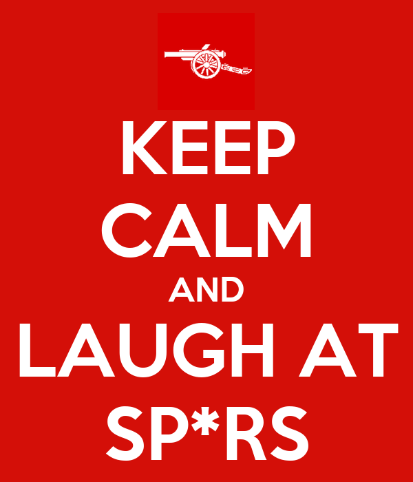 KEEP CALM AND LAUGH AT SP*RS