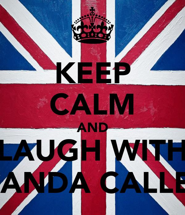 KEEP CALM AND LAUGH WITH FERNANDA CALLEGON