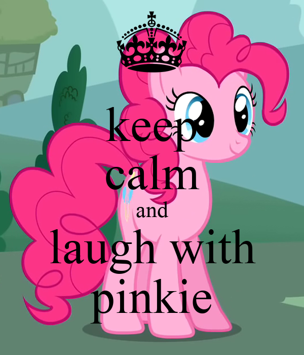keep calm and laugh with pinkie