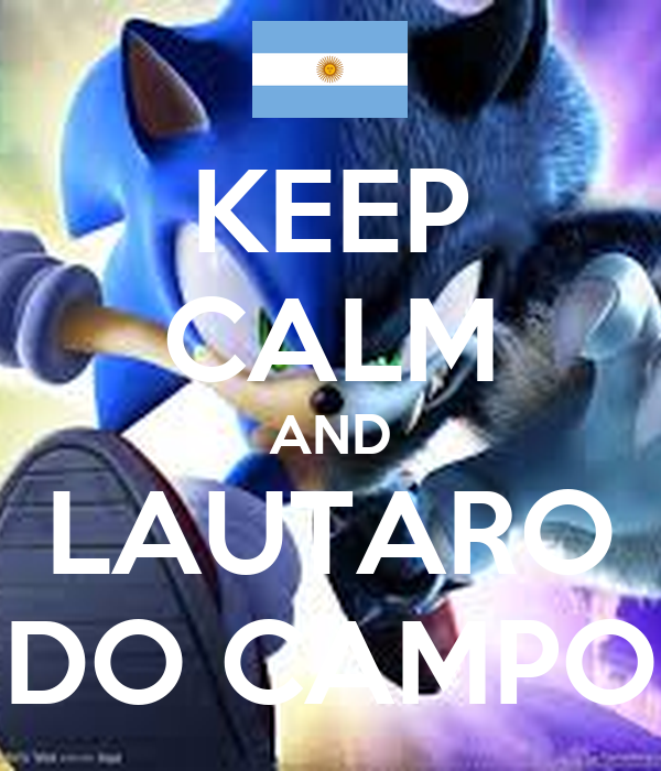 KEEP CALM AND LAUTARO DO CAMPO