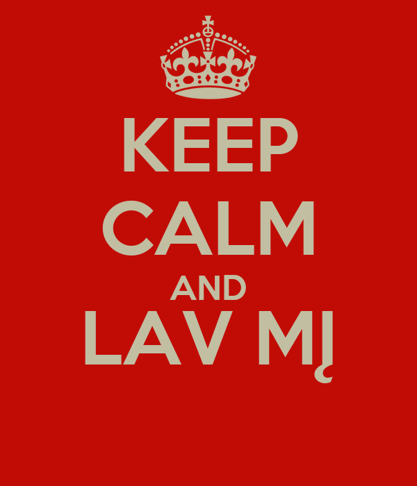 KEEP CALM AND LAV MĮ