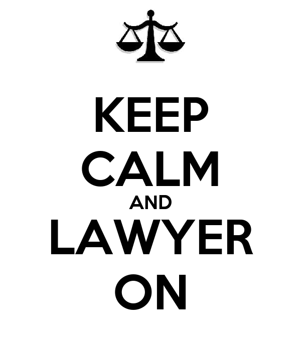 KEEP CALM AND LAWYER ON