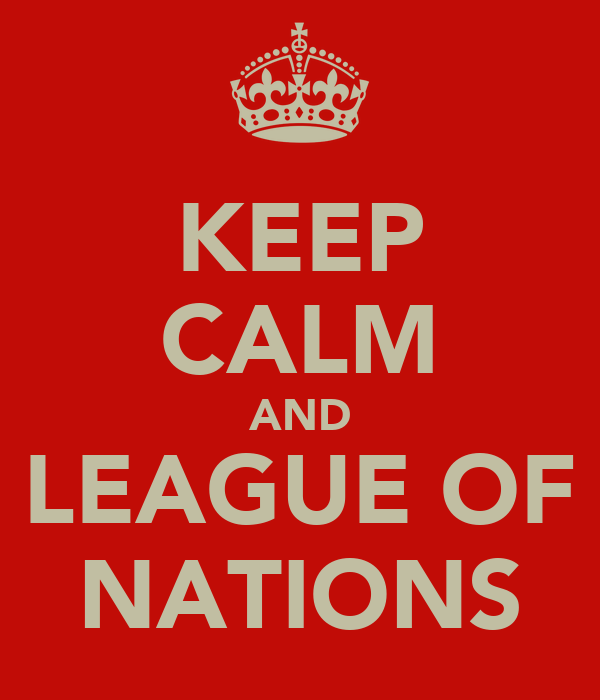 KEEP CALM AND LEAGUE OF NATIONS