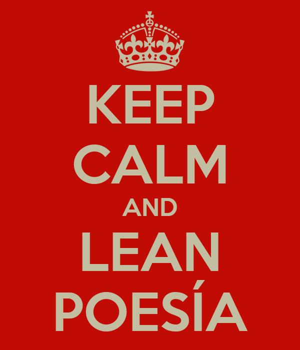 KEEP CALM AND LEAN POESÍA