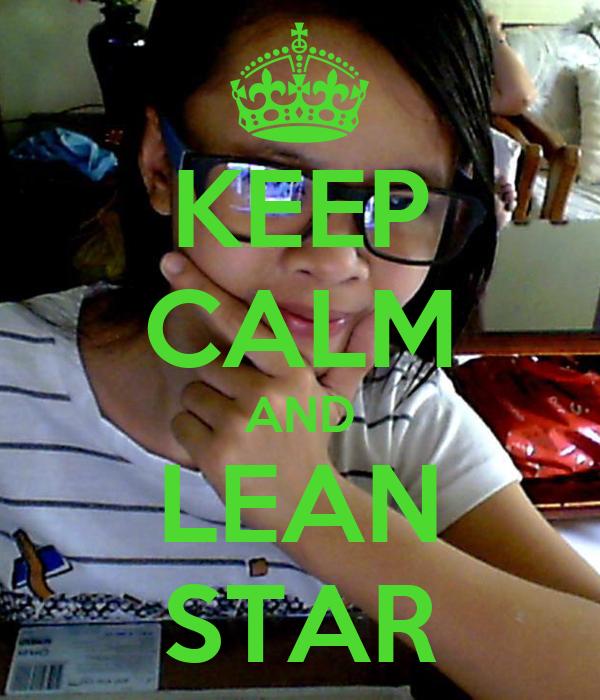 KEEP CALM AND LEAN STAR