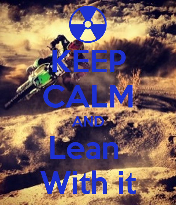 KEEP CALM AND Lean  With it