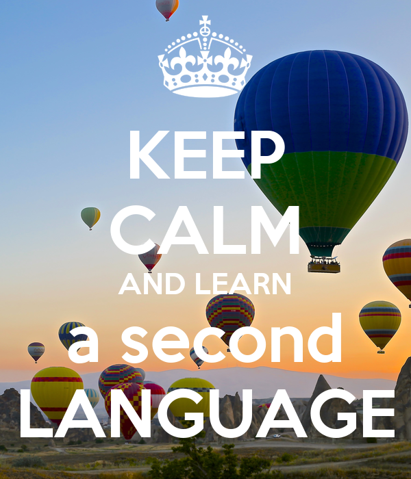 KEEP CALM AND LEARN a second LANGUAGE