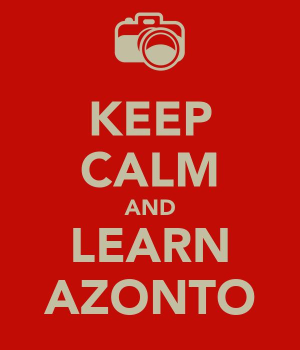 KEEP CALM AND LEARN AZONTO