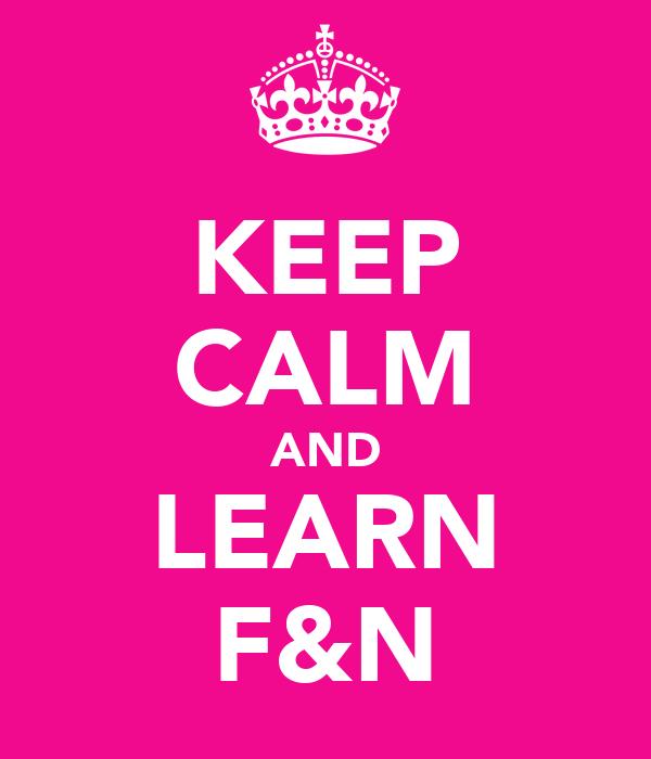 KEEP CALM AND LEARN F&N