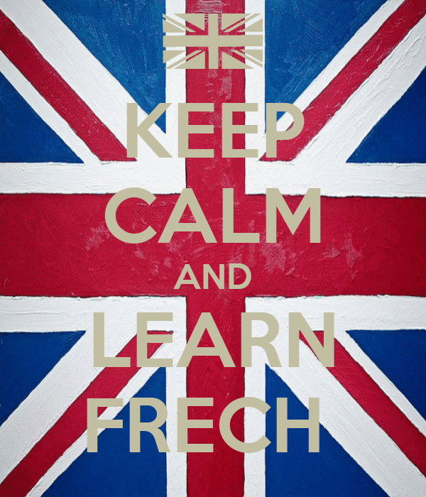 KEEP CALM AND LEARN FRECH