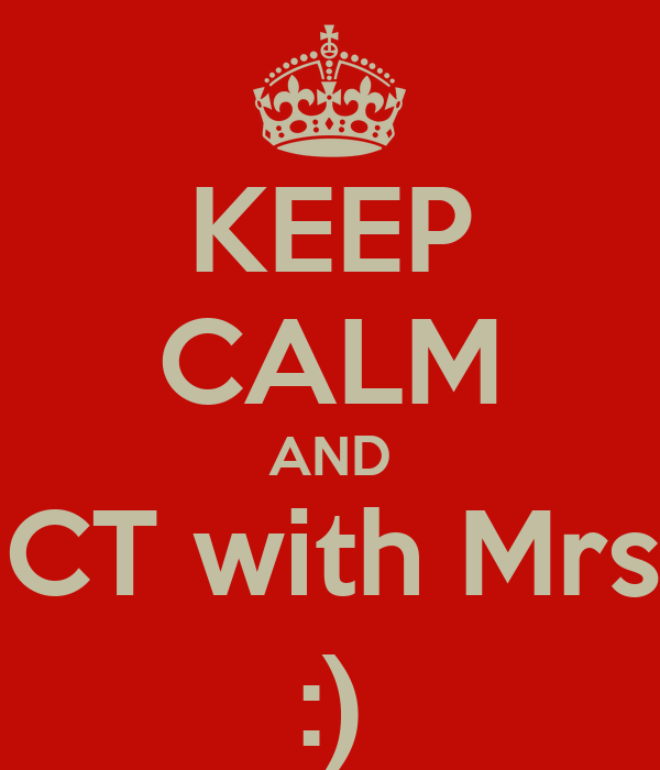 KEEP CALM AND learn ICT with Mrs. vincy :)